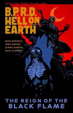 BPRD HELL ON EARTH TP 09 REIGN OF BLACK FLAME