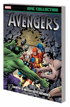AVENGERS EPIC COLLECTION TP 01 EARTHS MIGHTIEST HEROES