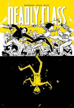DEADLY CLASS TP 04 DIE FOR ME