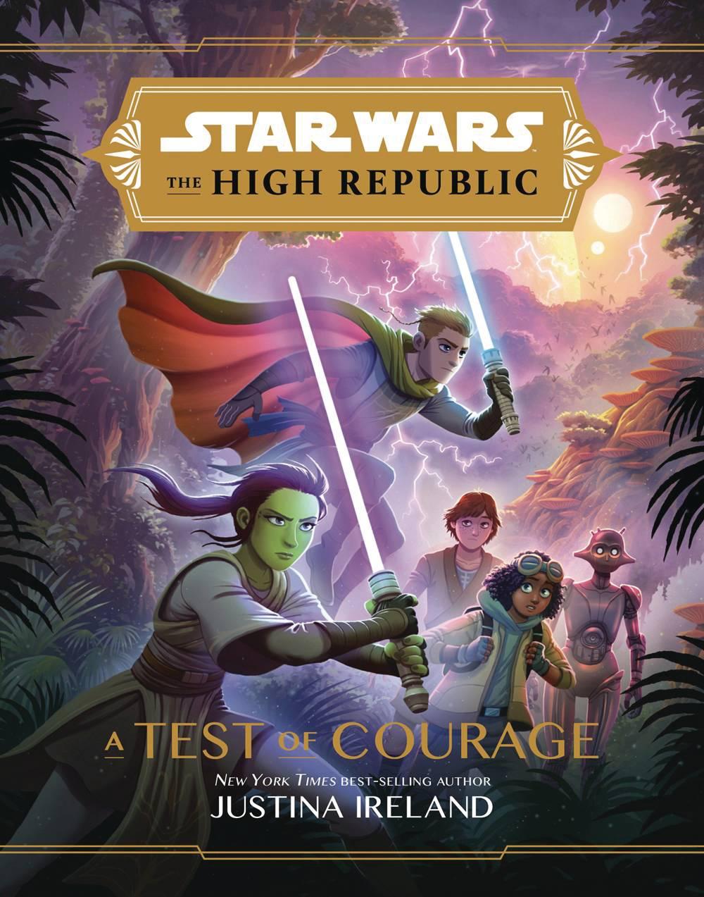 STAR WARS HIGH REPUBLIC YA HC NOVEL TEST OF COURAGE
