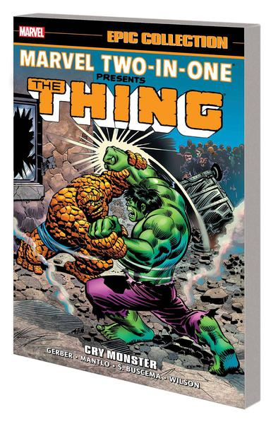 MARVEL TWO IN ONE EPIC COLLECTION TP 01 CRY MONSTER