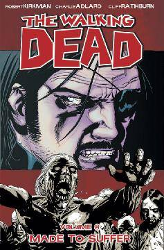 WALKING DEAD TP 08 MADE TO SUFFER
