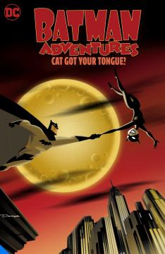 BATMAN ADVENTURES CAT GOT YOUR TONGUE TP