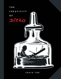 CREATIVITY OF STEVE DITKO HC