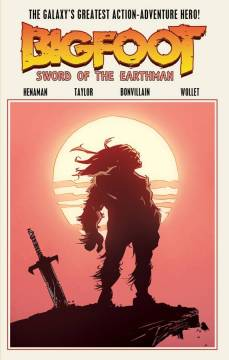 BIGFOOT SWORD OF THE EARTHMAN TP 01