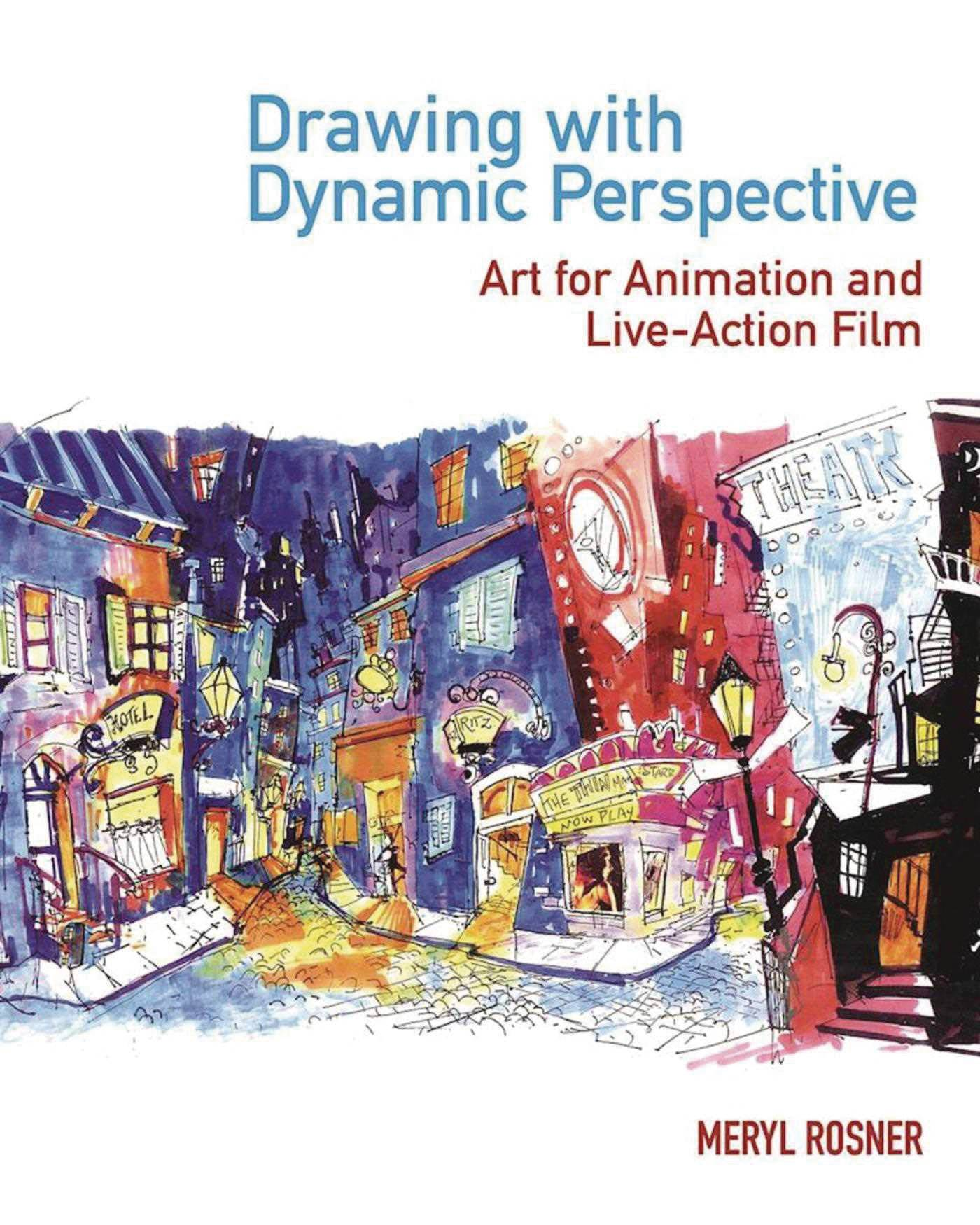 DRAWING W DYNAMIC PERSPECTIVE ART FOR ANIMATION & FILM