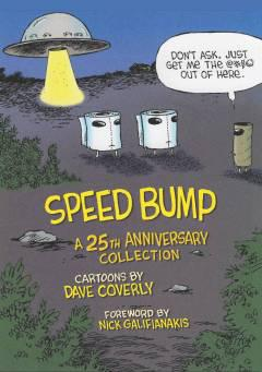 SPEED BUMP ANNIV ED HC