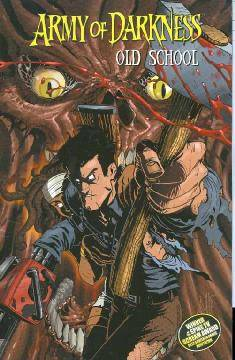 ARMY OF DARKNESS TP 04 OLD SCHOOL