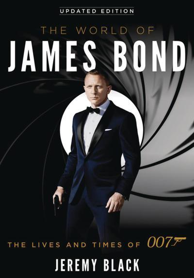 WORLD OF JAMES BOND LIVES & TIMES OF 007 SC