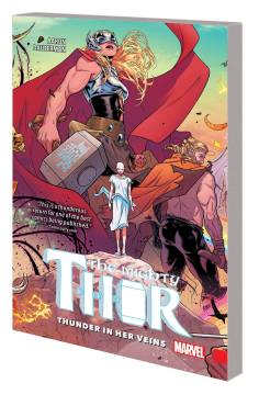 MIGHTY THOR TP 01 THUNDER IN HER VEINS