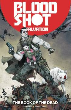 BLOODSHOT SALVATION TP 02 THE BOOK OF THE DEAD
