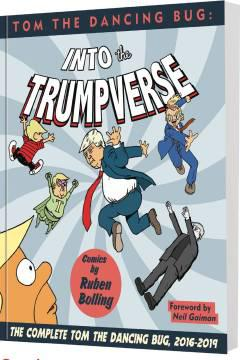 TOM DANCING BUG INTO THE TRUMPVERSE TP