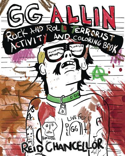 GG ALLIN ROCK & ROLL TERRORIST ACTIVITYAND COLORING BOOK