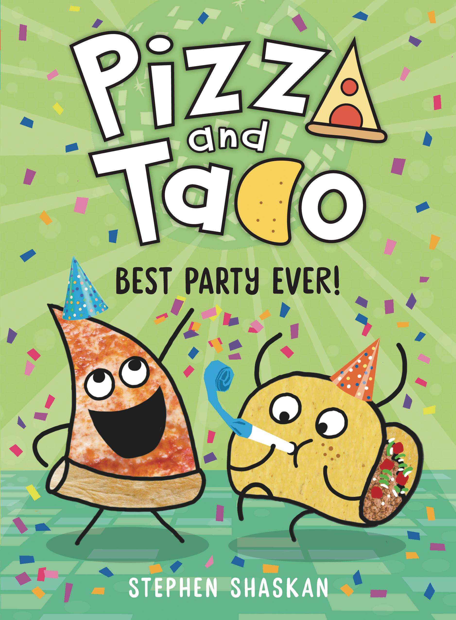 PIZZA AND TACO YA TP 02 BEST PARTY EVER