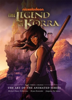 LEGEND KORRA ART ANIMATED SERIES HC 03 CHANGE