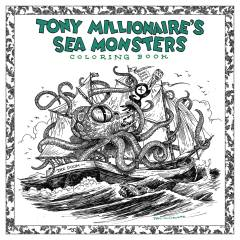 TONY MILLIONAIRE SEA MONSTER COLORING BOOK TP