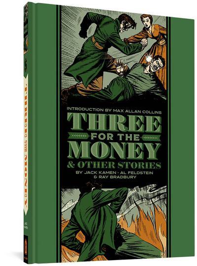 EC JACK KAMEN AL FELDSTEIN 3 FOR MONEY & OTHER STORIES HC