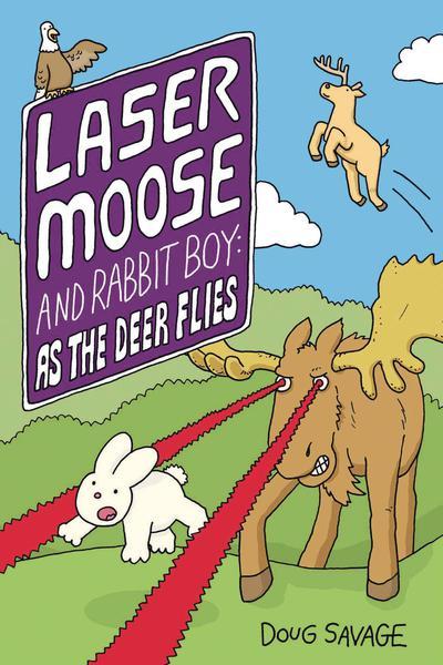 LASER MOOSE & RABBIT AS DEER FLIES TP