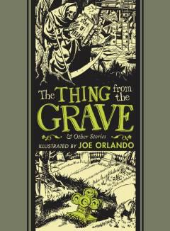 EC JOE ORLANDO & AL FELDSTEIN THING FROM GRAVE HC
