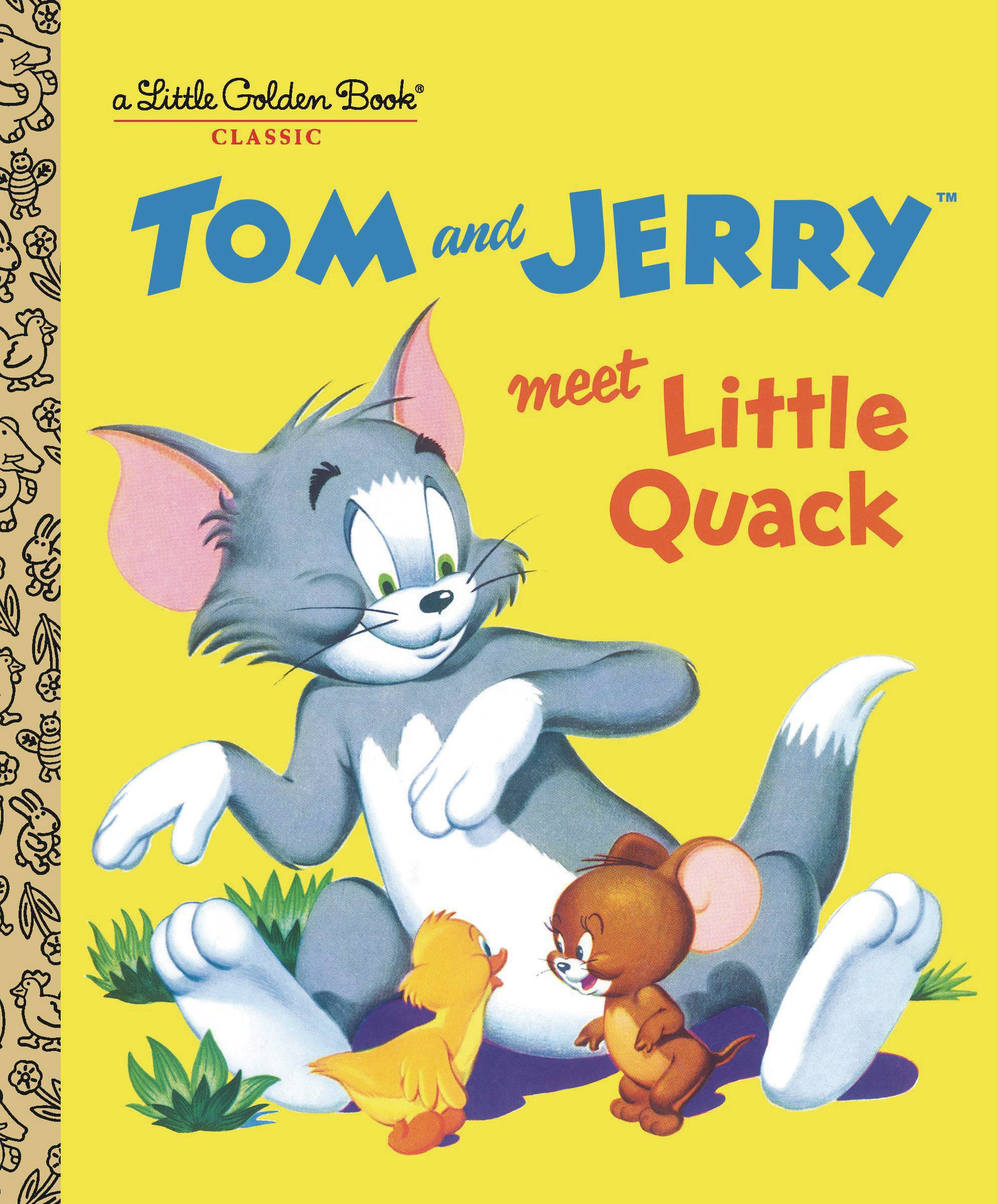 TOM & JERRY MEET LITTLE QUACK LITTLE GOLDEN BOOK