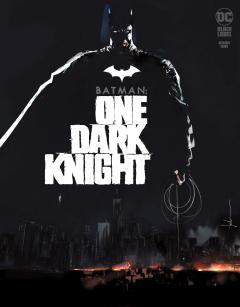 BATMAN ONE DARK KNIGHT
