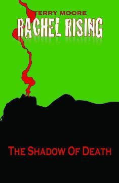 RACHEL RISING TP 01 SHADOW OF DEATH