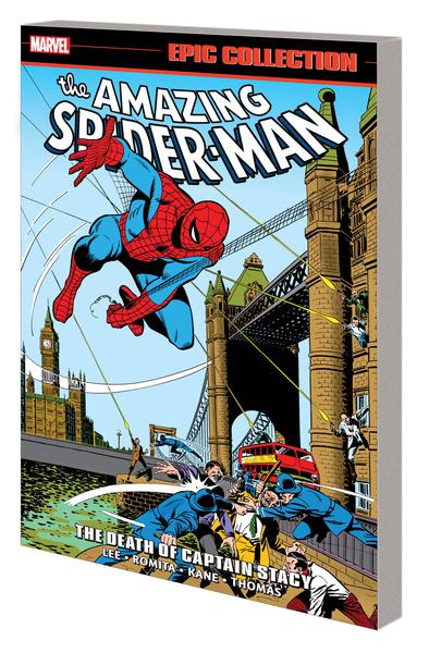 AMAZING SPIDER-MAN EPIC COLLECTION TP 06 DEATH CAPTAIN STACY