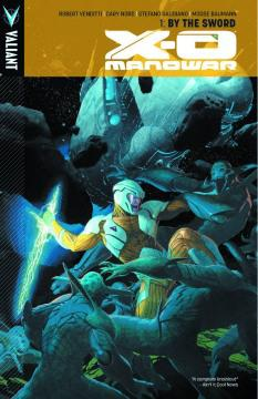 X-O MANOWAR TP 01 BY THE SWORD