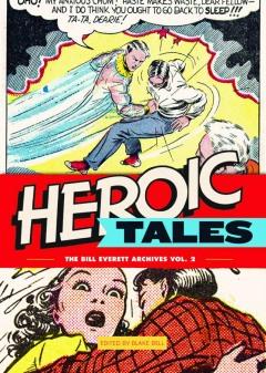 BILL EVERETT ARCHIVES HC 02 HEROIC TALES