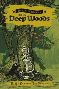 SOCK MONKEY INTO DEEP WOODS HC