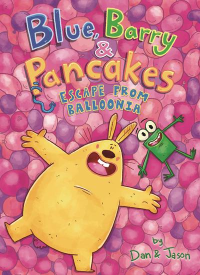 BLUE BARRY & PANCAKES TP 02 ESCAPE FROM BALLOONIA