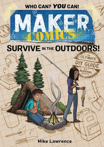MAKER COMICS TP SURVIVE IN OUTDOORS