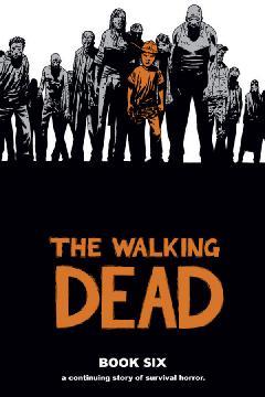 WALKING DEAD HC 06