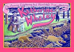 AMAZING ENLIGHTENING TRUE ADV KATHERINE WHALEY HC