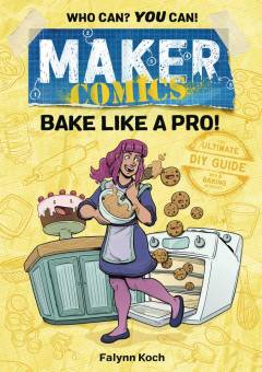 MAKER COMICS TP BAKE LIKE A PRO