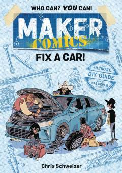MAKER COMICS TP FIX A CAR