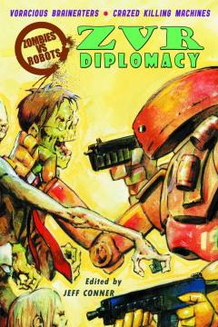 ZOMBIES VS ROBOTS DIPLOMACY PROSE TP