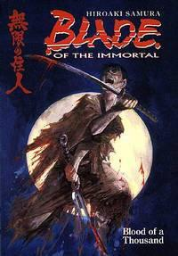 BLADE OF THE IMMORTAL TP 01 BLOOD OF A THOUSAND
