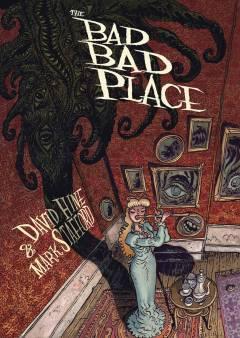 BAD BAD PLACE HC