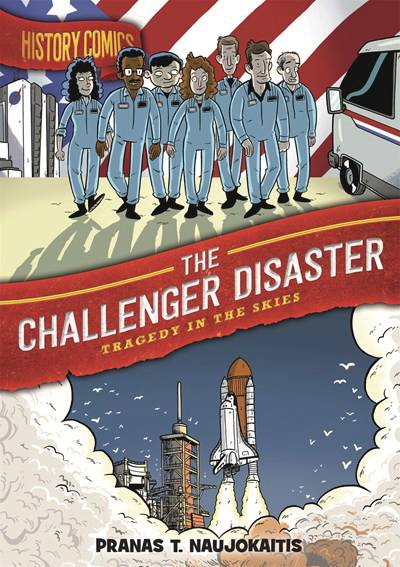 HISTORY COMICS HC CHALLENGER DISASTER