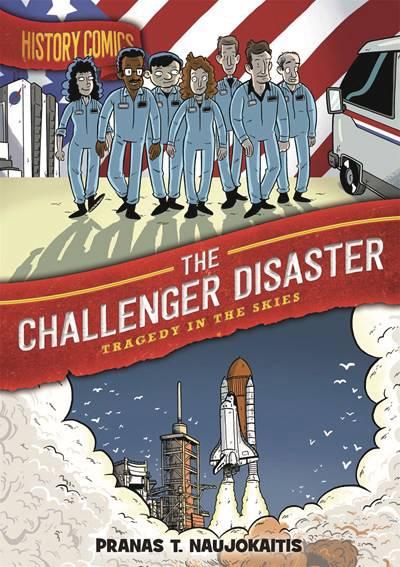 HISTORY COMICS HC CHALLENGER DISASTER