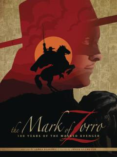 MARK OF ZORRO 100 YRS OF MASKED AVENGER ART HC