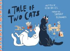 TALE OF TWO CATS HC ILLUS PROSE