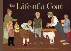 LIFE OF A COAT HC ILLUS PROSE
