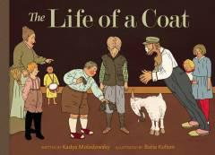 LIFE OF A COAT HC ILLUS PROSE
