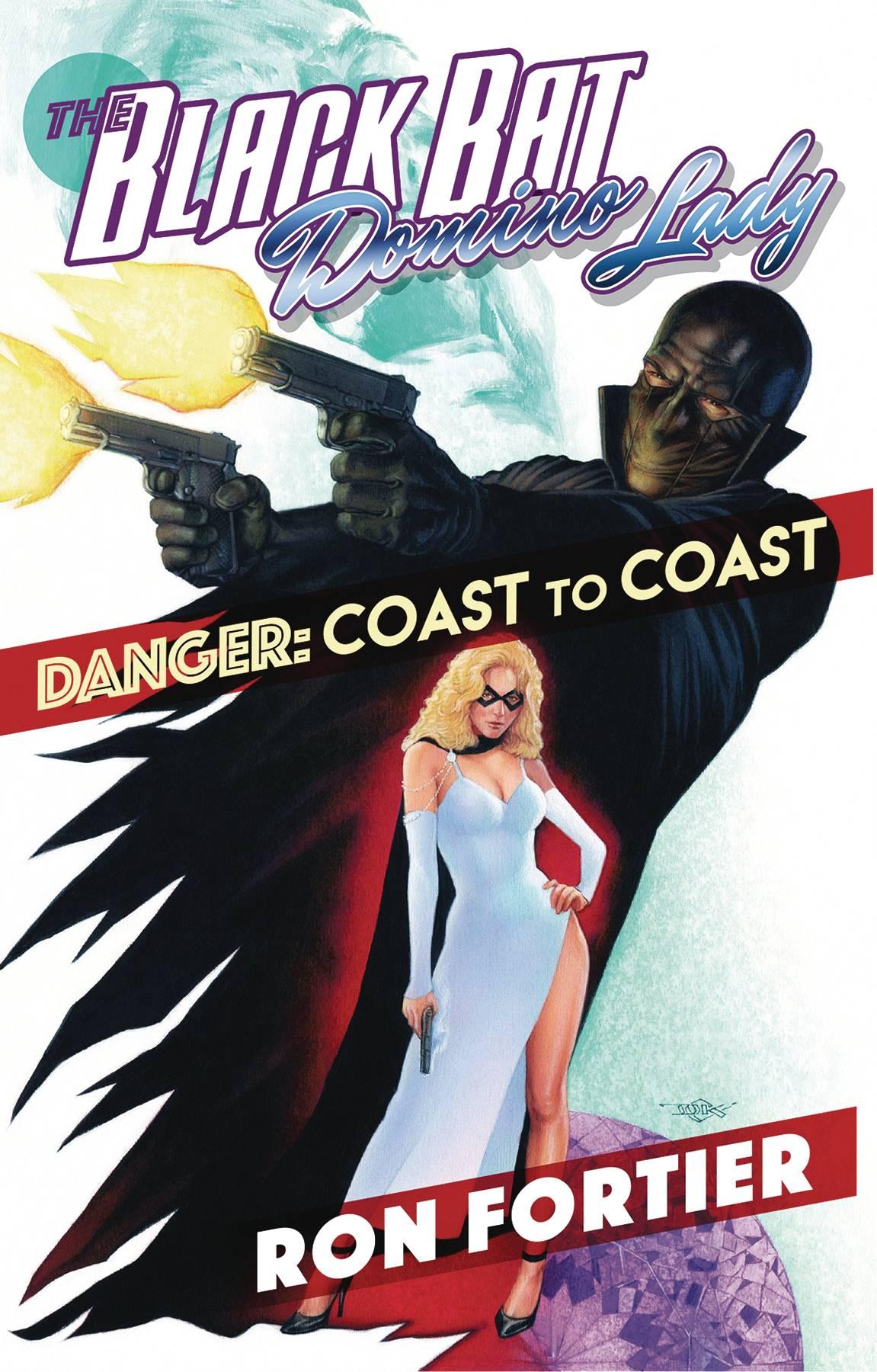 BLACK BAT & DOMINO LADY DANGER COAST TO COAST TP