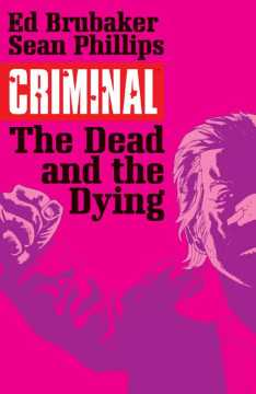 CRIMINAL TP 03 DEAD AND THE DYING