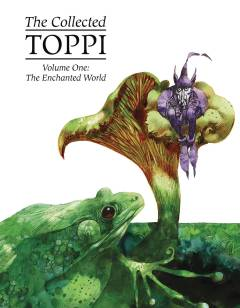 COLLECTED TOPPI HC 01 ENCHANTED WORLD