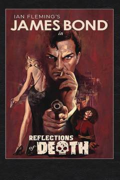 JAMES BOND REFLECTIONS OF DEATH HC