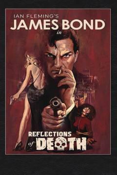 JAMES BOND REFLECTIONS OF DEATH HC